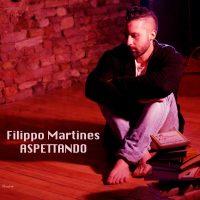 Filippo Martines - Aspettando