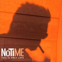 Notime This is only love (copertina)